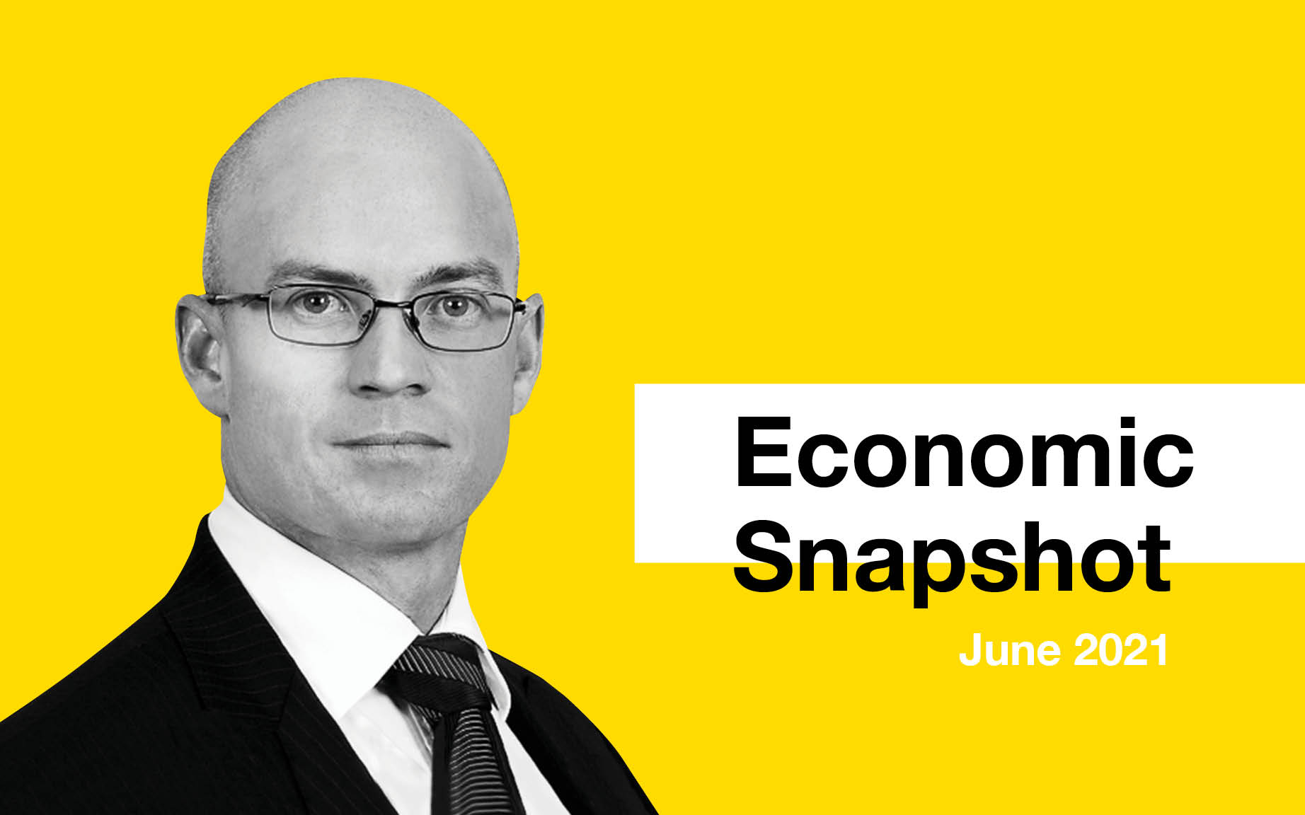 Economic Snapshot June 2021